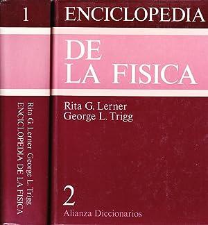 ENCICLOPEDIA DE LA FISICA - 2 TOMOS: Rita G. Lerner - George L. Trigg