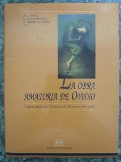 LA OBRA AMATORIA DE OVIDIO