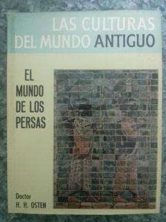 EL MUNDO DE LOS PERSAS: H. H. Osten