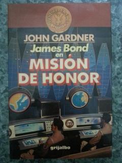 JAMES BOND EN MISION DE HONOR: John Gardner
