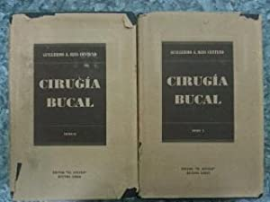 CIRUGIA BUCAL - CON PATOLOGIA CLINICA Y TERAPEUTICA - 2 TOMOS: Guillermo A. Ries Centeno