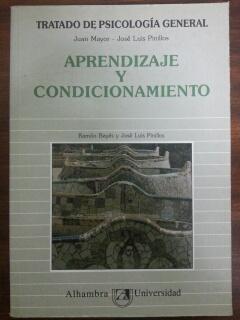 TRATADO DE PSICOLOGIA GENERAL- 2. APRENDIZAJE Y CONDICIONAMIENTO: Juan Mayor - Jose Luis Pinillos
