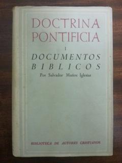 DOCTRINA PONTIFICIA I. DOCUMENTOS BIBLICOS: Salvador Muñoz Iglesias