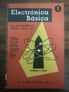 ELECTRONICA BASICA - 6 TOMOS: Van Valkenburgh, Nooger, Neville