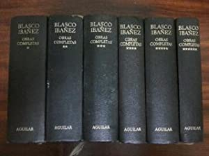OBRAS COMPLETAS - 6 TOMOS: Vicente Blasco Ibáñez