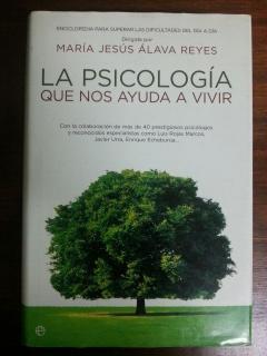 LA PSICOLOGIA QUE NOS AYUDA A VIVIR: Maria Jesus Alava Reyes
