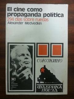 EL CINE COMO PROPAGANDA POLITICA: Alexander Medvedkin