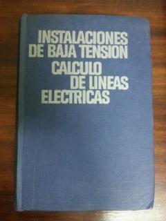 INSTALACIONES DE BAJA TENSION - CALCULO DE: Jose Ramirez Vazquez