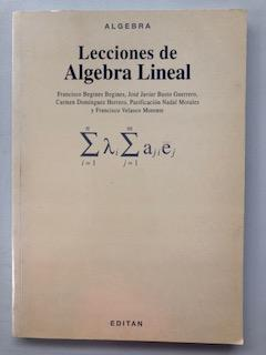 LECCIONES DE ALGEBRA LINEAL: Francisco Begines Begines,