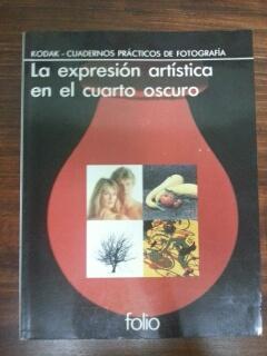 Cuartos Oscuros Barcelona | La Expresion Artistica En El Cuarto Oscuro De Vv Aa Folio