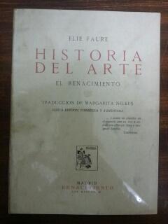 HISTORIA DEL ARTE - EL RENACIMIENTO: Elie Faure