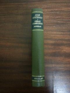 OBRAS COMPLETAS - TOMO I. NOVELAS: Juan Goytisolo