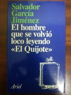 EL HOMBRE QUE SE VOLVIO LOCO LEYENDO: Salvador Garcia Jimenez