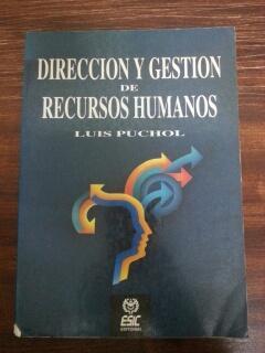 DIRECCION Y GESTION DE RECURSOS HUMANOS: Luis Puchol