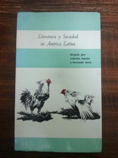 LITERATURA Y SOCIEDAD EN AMERICA LATINA: Valentin Tascon y Fernando Soria