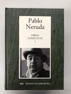 OBRAS COMPLETAS I: Pablo Neruda
