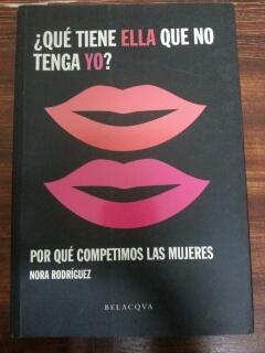 QUE TIENE ELLA QUE NO TENGA YO?: Nora Rodriguez