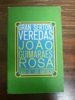 GRAN SERTON: VEREDAS: Joao Guimaraes Rosa