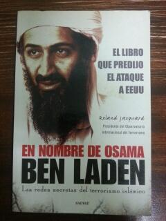 EN NOMBRE DE OSAMA - BEN LADEN: Roland Jacquard