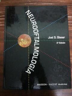 NEUROOFTALMOLOGIA: Joel S. Glaser