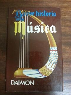 BREVE HISTORIA DE LA MUSICA: J. Subira y