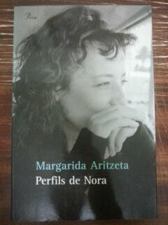 PERFILS DE NORA: Margarida Aritzeta