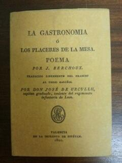 LA GASTRONOMIA O LOS PLACERES DE LA: J. Berchoux