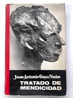 TRATADO DE MENDICIDAD: Juan Antonio Gaya Nuño