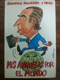MIS ANDANZAS POR EL MUNDO: Eduardo Ballester y