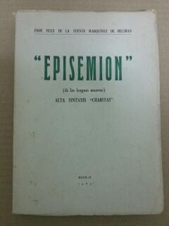 EPISEMION (DE LAS LENGUAS MUERTAS) ALTA SINTAXIS: Felix de la