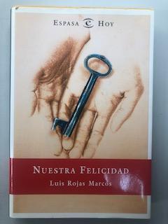 NUESTRA FELICIDAD SEGUN UN CHAMAN DE NUEVA YORK: Luis Rojas Marcos
