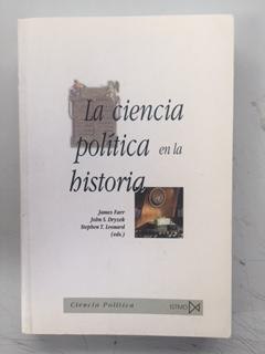 LA CIENCIA POLITICA EN LA HISTORIA -: James Farr, John