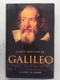 GALILEO - EL GENIO Y EL HOMBRE: James Reston jr