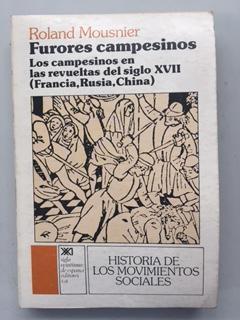 FURORES CAMPESINOS Los campesinos en las revueltas: Roland Mousnier