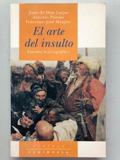EL ARTE DEL INSULTO - Estudio Lexicografico: Juan de Dios