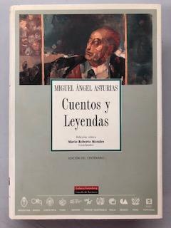 CUENTOS Y LEYENDAS: Miguel Angel Asturias
