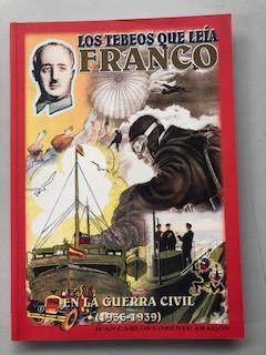LOS TEBEOS QUE LEIA FRANCO - EN: Juan Carlos Lorente
