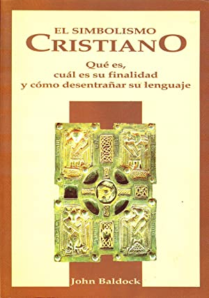 EL SIMBOLISMO CRISTIANO - Qué es, cuál es su finalidad y como desentrañar su ...