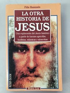 LA OTRA HISTORIA DE JESUS: Fida Hassnain