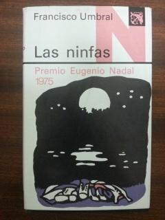 LAS NINFAS: Francisco Umbral