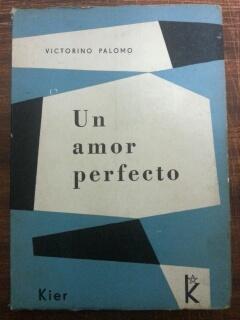 UN AMOR PERFECTO: Victorino Palomo
