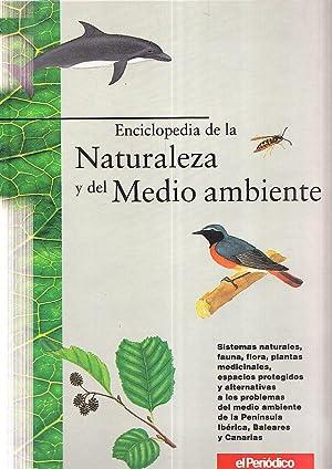 ENCICLOPEDIA DE LA NATURALEZA Y DEL MEDIO AMBIENTE