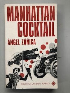 MANHATTAN COCKTAIL: Angel Zuñiga
