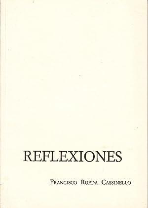 REFLEXIONES: Francisco Rueda Cassinello
