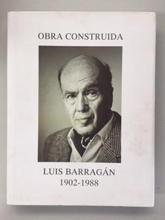 OBRA CONSTRUIDA - LUIS BARRAGAN 1902 -: Luis Barragan Morfin