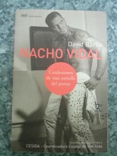 NACHO VIDAL - Confesiones de una estrella del porno: David Barba