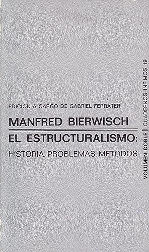 EL ESTRUCTURALISMO: HISTORIA, PROBLEMAS, METODOS: Manfred Bierwisch