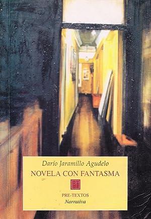 NOVELA CON FANTASMA: Dario Jaramillo Agudelo