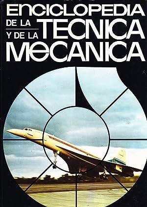 ENCICLOPEDIA DE LA TECNICA Y DE LA MECANICA - 9 TOMOS