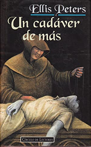 UN CADAVER DE MAS: Ellis Peters